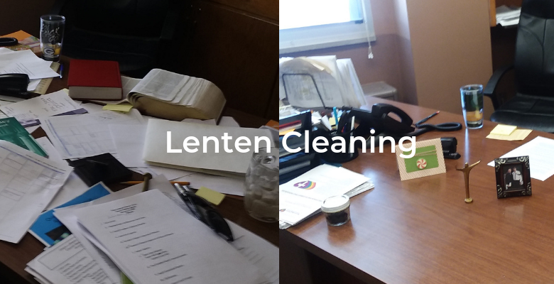 Lenten Cleaning and the Circular File