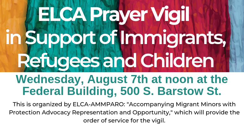Prayer Vigil in Support of Immigrants, Refugees and Children
