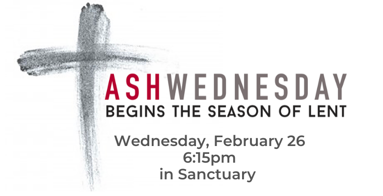 Ash Wednesday, Feb 26
