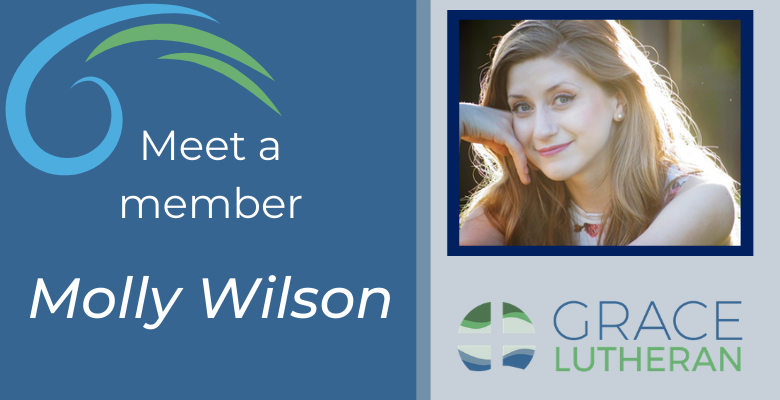 Meet Our Members – Molly Wilson
