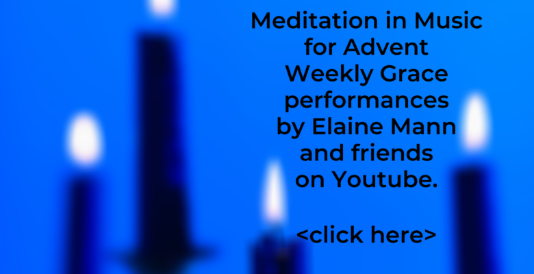 Meditation in Music for Advent Week 4