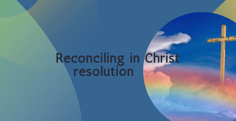 Reconciling in Christ Resolution